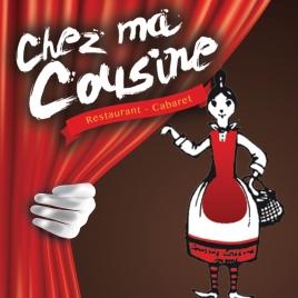 Déjeuner cabaret - Chez ma Cousine